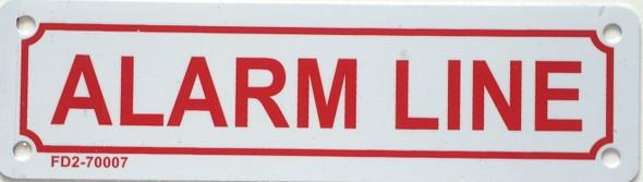 ALARM LINE Sign
