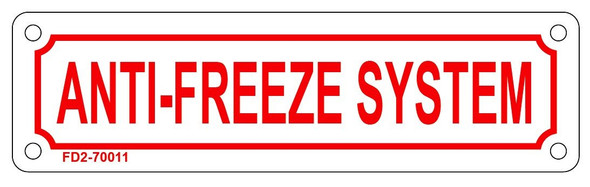 ANTI FREEZE SYSTEM SIGN