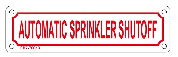 AUTOMATIC SPRINKLER SHUTOFF Signage