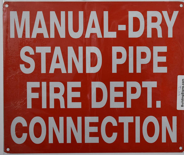 Manual Dry Stand Pipe FIRE Department Connection Sign