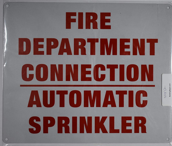 FIRE Department Connection - Automatic Sprinkler Sign
