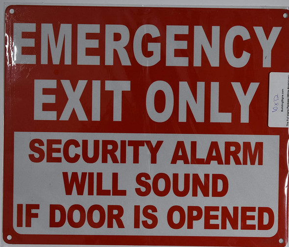 """Emergency EXIT ONLY Security Alarm Will Sound IF Door is Opened"" SIGN"