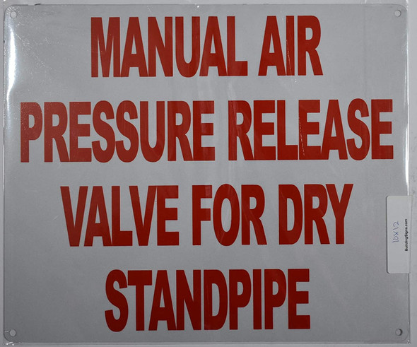 Manual AIR Pressure Release Valve for Dry Standpipe Sign