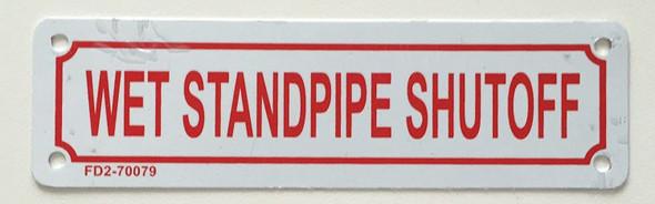 WET STANDPIPE SHUTOFF Signage