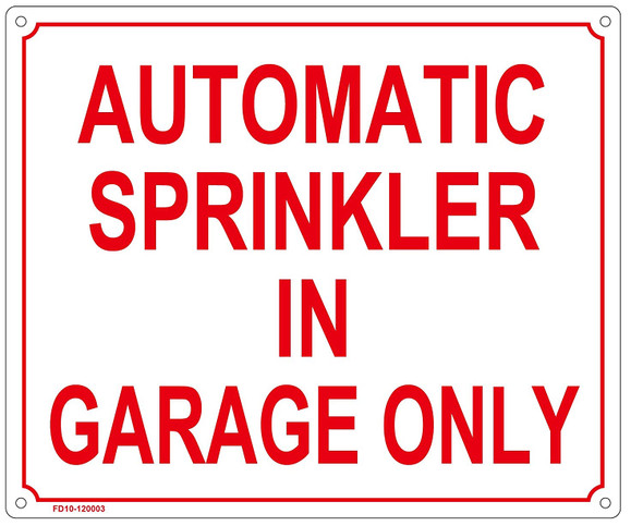 """""""AUTOMATIC SPRINKLER IN GARAGE ONLY"""""""