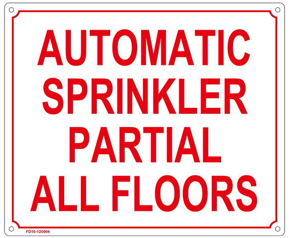 AUTOMATIC SPRINKLER PARTIAL ALL FLOORS SIGN