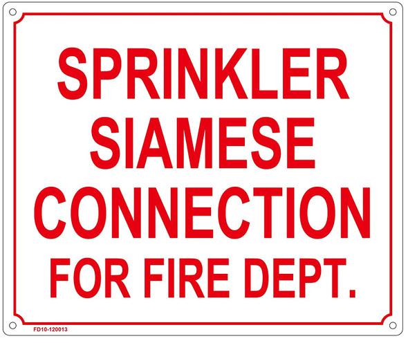 SPRINKLER SIAMESE CONNECTION FOR FIRE DEPT SIGN