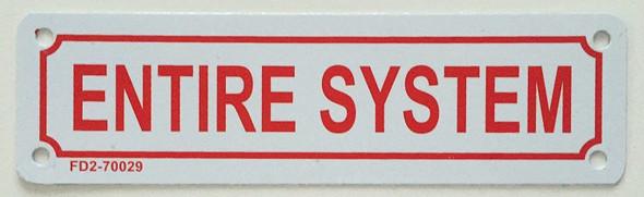 ENTIRE SYSTEM SIGN ( ALUMINIUM 2X7 )