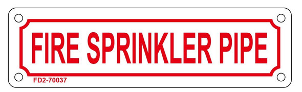 FIRE SPRINKLER PIPE Sign