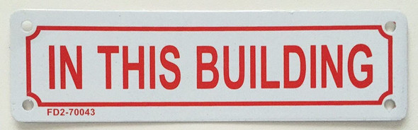 """""""IN THIS BUILDING"""" SIGN"""