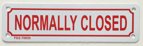 """""""NORMALLY CLOSED SIGN"""""""