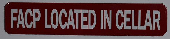 FACP Located in Cellar Sign (RED,Double Sided Tape, Aluminium 1X5-Rust Free)