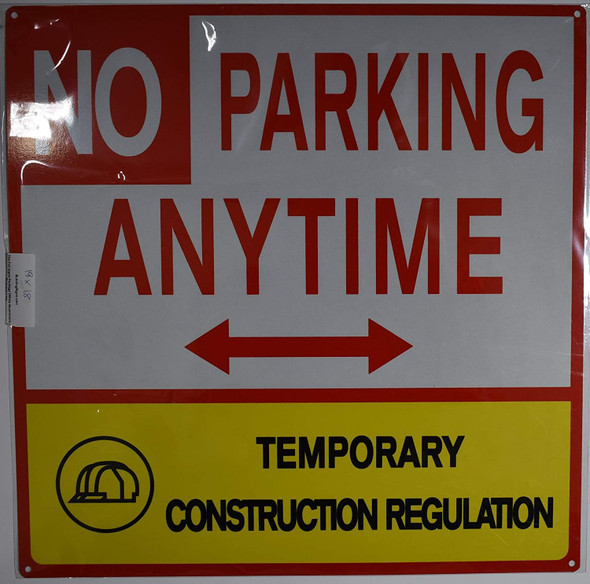 NO Parking Anytime Temporary Construction Sign