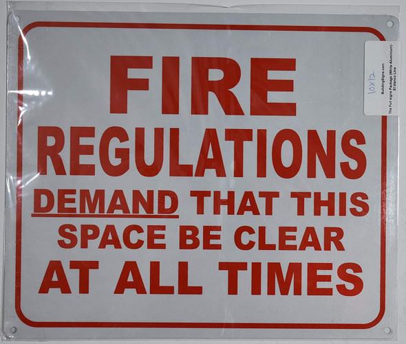 FIRE Regulation Demand That This Space BE Clear at All Times Sign
