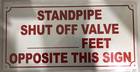 Standpipe Shut Off Valve Signage-