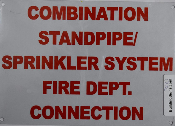 Combination Standpipe Sprinkler System FIRE Department Connection Sign