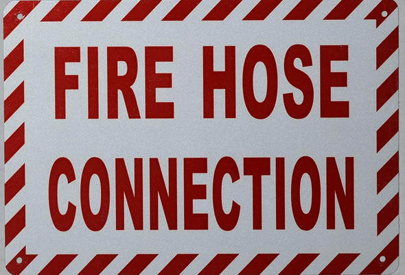FIRE Hose Connection Signage