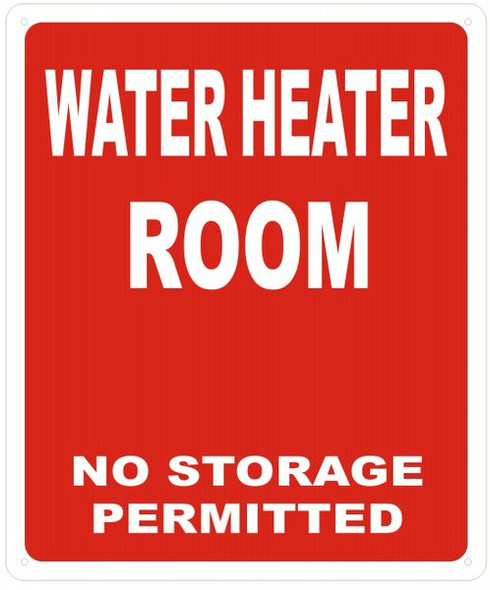 WATER HEATER ROOM NO STORAGE PERMITTED dob sign