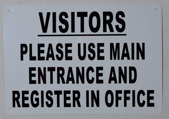 Visitors Please USE Main Entrance Register in Office Signage