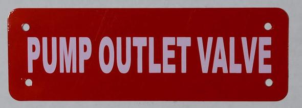 Pump Outlet Valve Sign