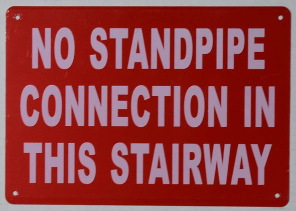 NO Standpipe Connection in This Stairway Sign