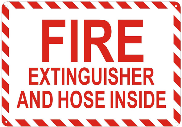 FIRE Extinguisher and Hose Inside Sign