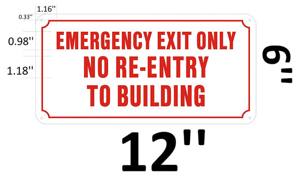 EXIT ONLY NO RE-Entry to Building