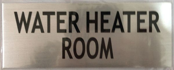 WATER HEATER ROOM SIGN - BRUSHED ALUMINUM