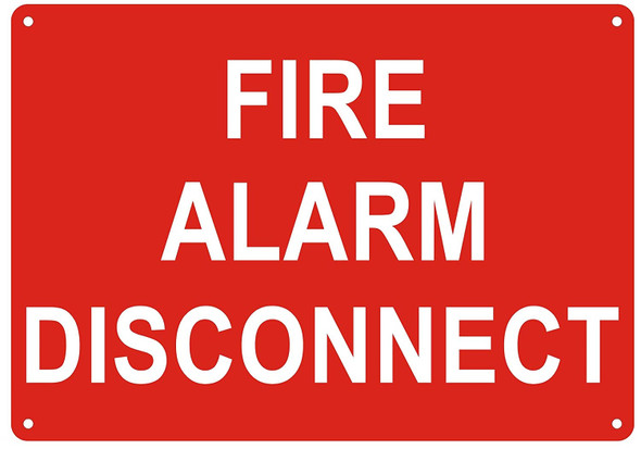 FIRE Alarm Disconnect Sign