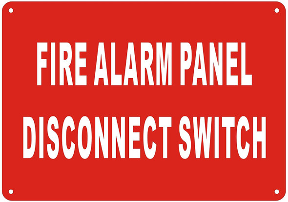 FIRE ALARM PANEL DISCONNECT SWITCH SIGN