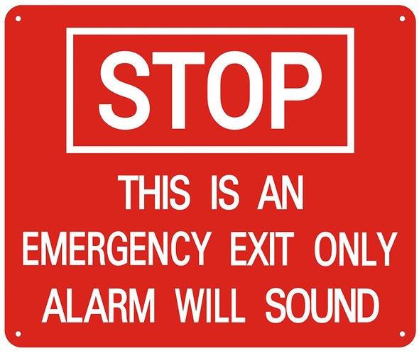 STOP THIS IS AN EMERGENCY EXIT ONLY ALARM WILL SOUND SIGN