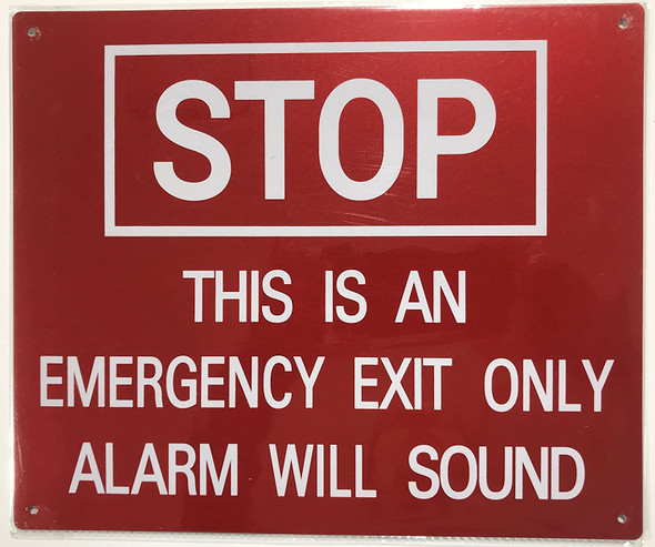 STOP THIS IS AN EMERGENCY EXIT ONLY ALARM WILL SOUND SIGNAGE - ( Reflective !!! ALUMINUM)