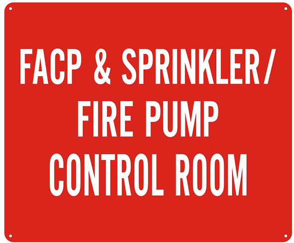 FACP & Sprinkler FIRE Pump Control Room Sign