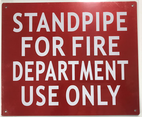 STANDPIPE FOR FIRE DEPARTMENT USE ONLY Signage