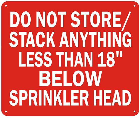 "Do Not Store/Stack Anything Less Than 18"" Below Sprinkler Head Sign"