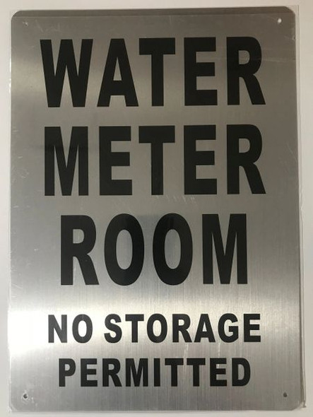 WATER METER ROOM NO STORAGE PERMITTED SIGNAGE- BRUSHED ALUMINUM - The Mont Argent Line