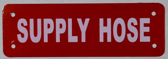 Supply Hose Signage