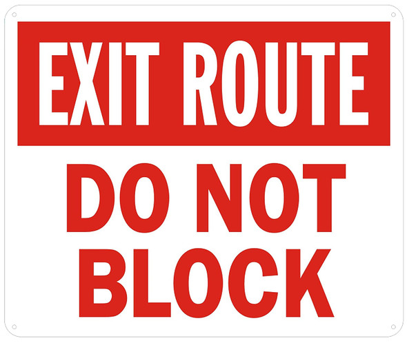 EXIT ROUTE DO NOT BLOCK SIGN -