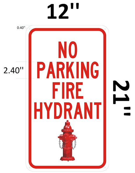 NO PARKING FIRE HYDRANT Signage