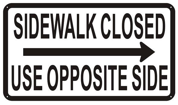 SIDEWALK CLOSED USE Sign RIGHT ARROW