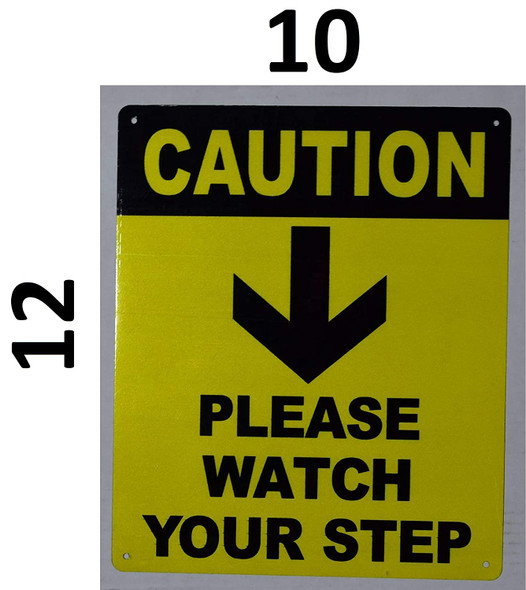 Watch Your Step Arrow Down Sign