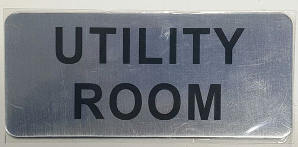 UTILITY ROOM SIGN BRUSHED ALUMINUM