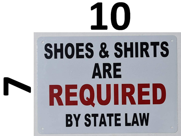 Shoes and Shirts are Requi by State Law Signage