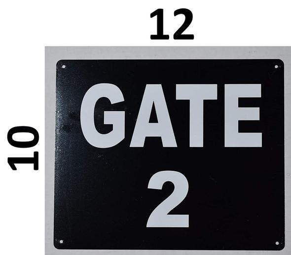 GATE #2 Signage