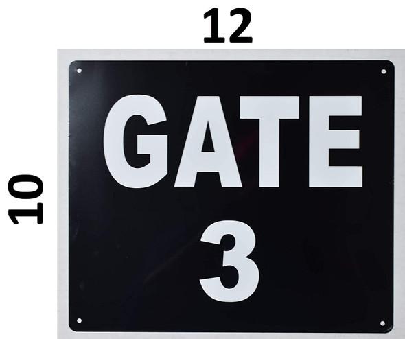 GATE #3 Signage