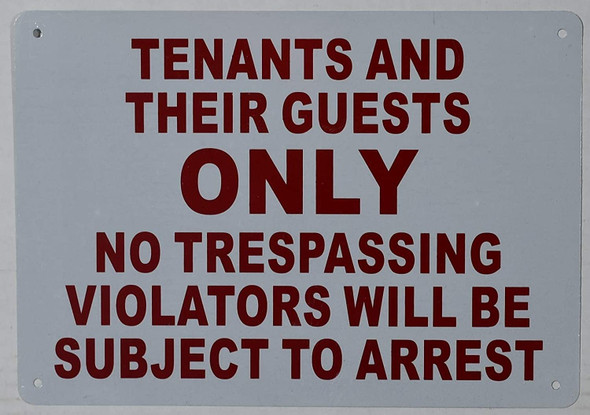 "10"" X 12""""Tenants And Their Guests"" Metal Sign ."
