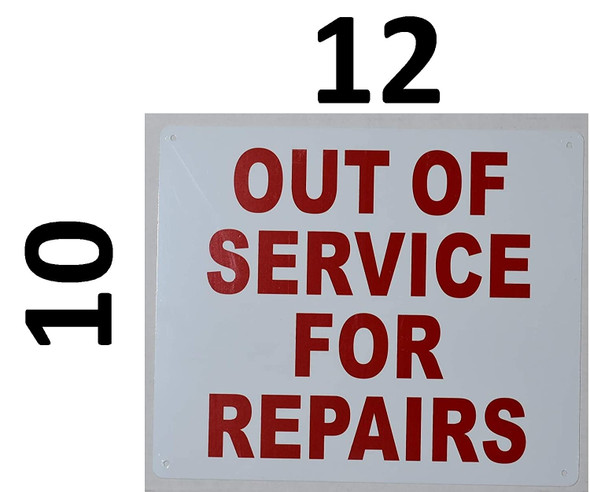 OUT OF SERVICE FOR REPAIR SIGN .