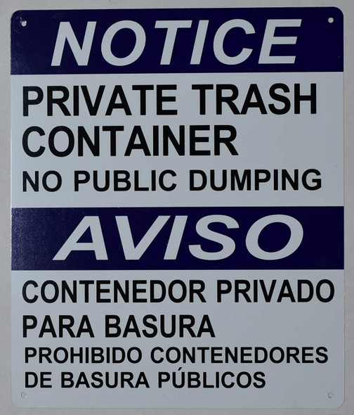 Private Trash Container NO Public Dumping SIGNAGE -Bilingual Safety (WhiteAluminium )