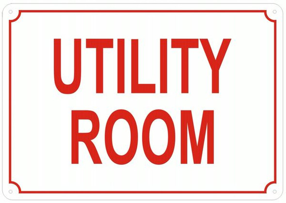 UTILITY ROOM SIGN- REFLECTIVE !!! (White)