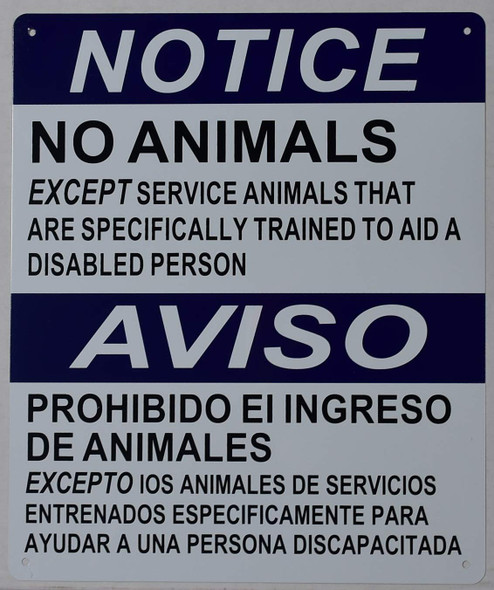 Notice NO Animals Allowed Service Animals ONLY Sign with English & Spanish Text Sign